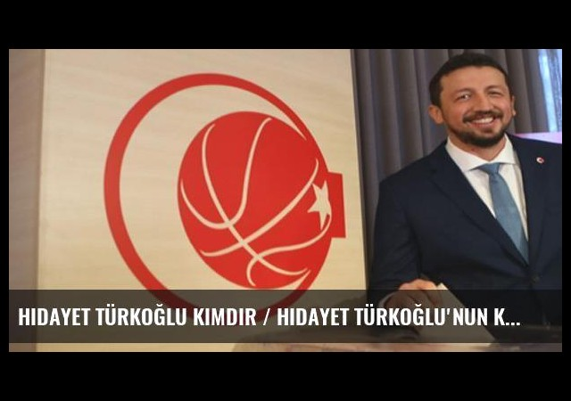 Hidayet Türkoğlu kimdir / Hidayet Türkoğlu'nun kariyeri