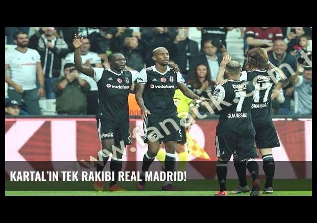 Kartal'ın tek rakibi Real Madrid!