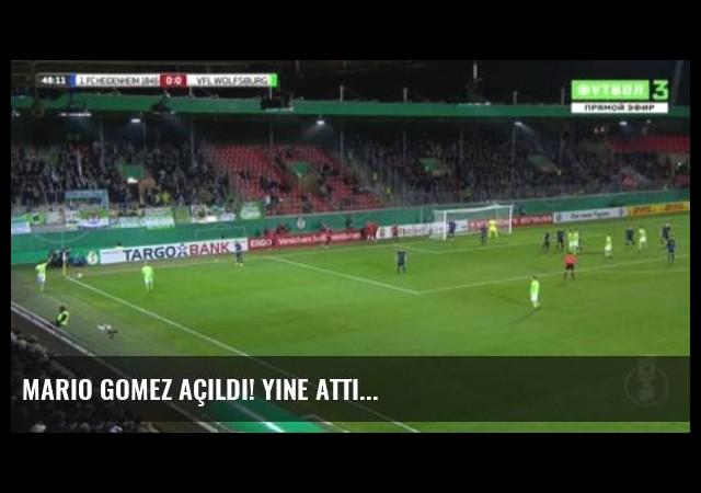 Mario Gomez Açıldı! Yine Attı...