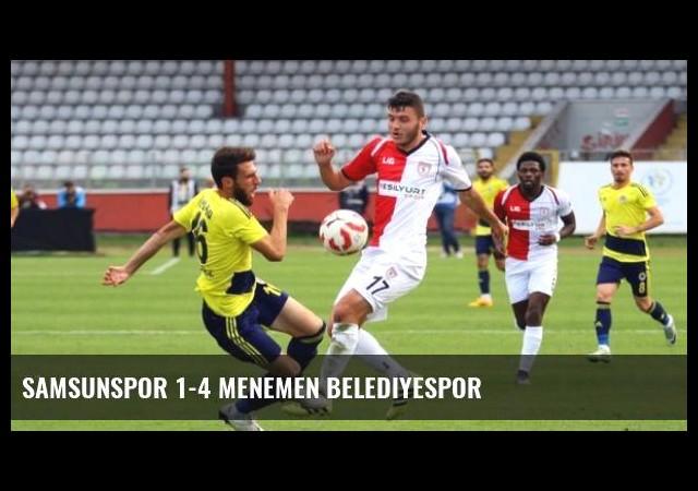 Samsunspor 1-4 Menemen Belediyespor