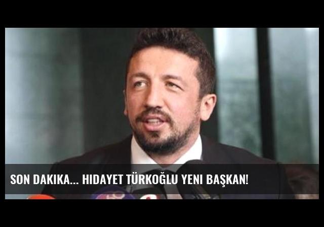 Son dakika... Hidayet Türkoğlu yeni başkan!