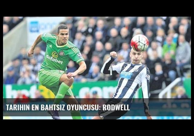 Tarihin en bahtsız oyuncusu: Rodwell