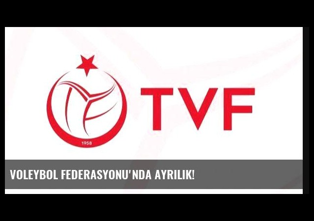 Voleybol Federasyonu'nda ayrılık!