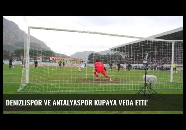 Denizlispor ve Antalyaspor Kupaya Veda Etti!