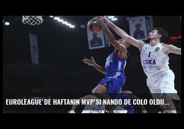 Euroleague'de haftanın MVP'si Nando De Colo oldu!