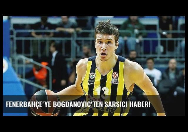 Fenerbahçe'ye Bogdanovic'ten sarsıcı haber!