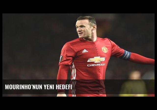 Mourinho'nun yeni hedefi