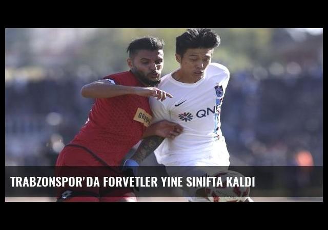 Trabzonspor'da forvetler yine sınıfta kaldı