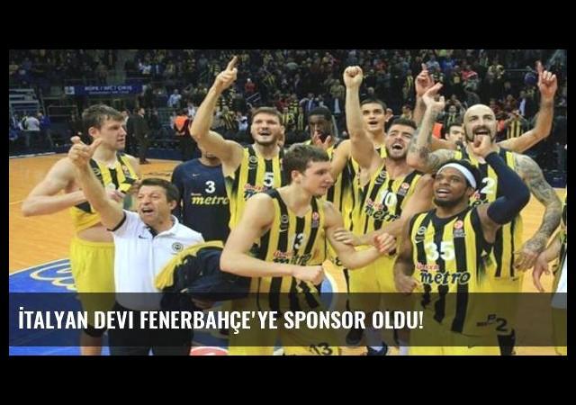 İtalyan devi Fenerbahçe'ye sponsor oldu!