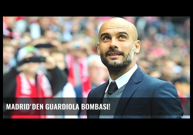 Madrid'den Guardiola Bombası!