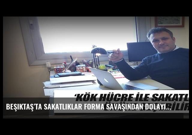 Beşiktaş'ta sakatlıklar forma savaşından dolayı