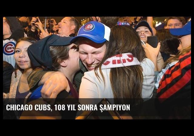 Chicago Cubs, 108 Yıl Sonra Şampiyon