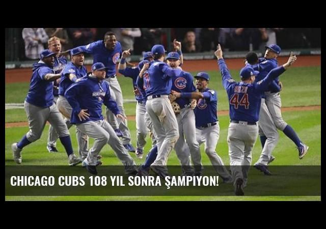 Chicago Cubs 108 Yıl Sonra Şampiyon!