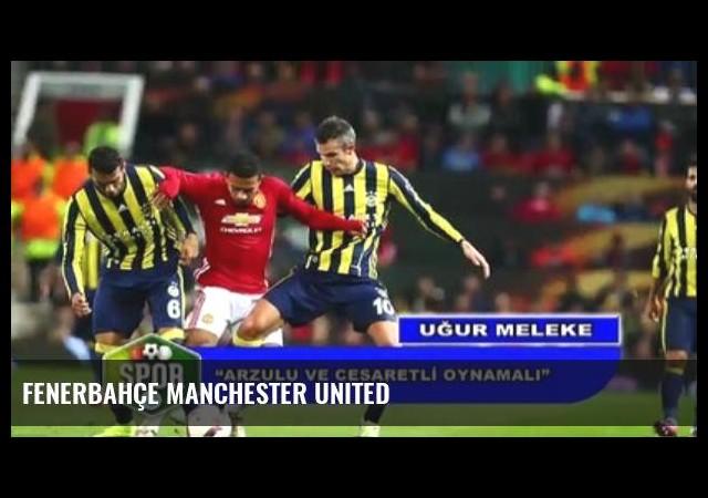 Fenerbahçe Manchester United