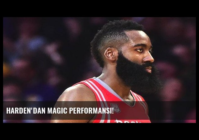 Harden'dan Magic performansı!