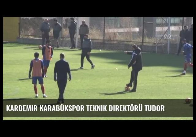 Kardemir Karabükspor Teknik Direktörü Tudor