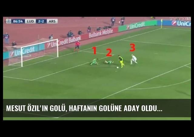 Mesut Özil'in Golü, Haftanın Golüne Aday Oldu
