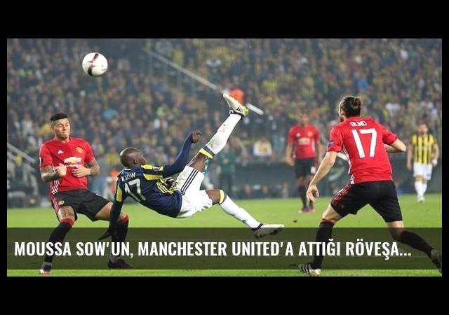Moussa Sow'un, Manchester United'a Attığı Röveşata Golü Çok Konuşulur