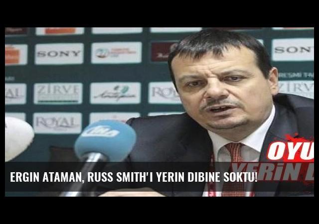 Ergin Ataman, Russ Smith'i yerin dibine soktu!