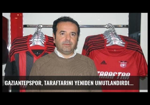 Gaziantepspor, Taraftarını Yeniden Umutlandırdı