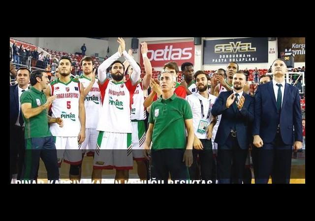 Pınar Karşıyaka'nın konuğu Beşiktaş