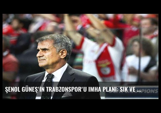 Şenol Güneş'in Trabzonspor'u imha planı: Sık ve isabetli pas