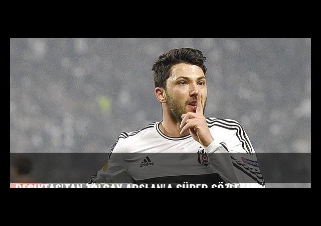 Beşiktaş'tan Tolgay Arslan'a süper sözleşme