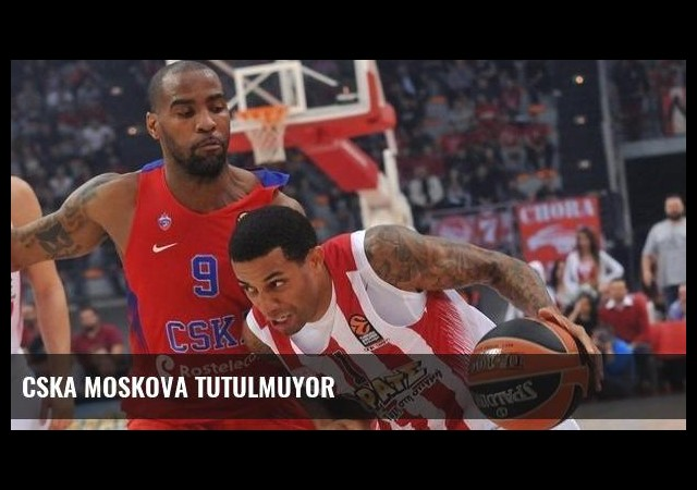 CSKA Moskova tutulmuyor