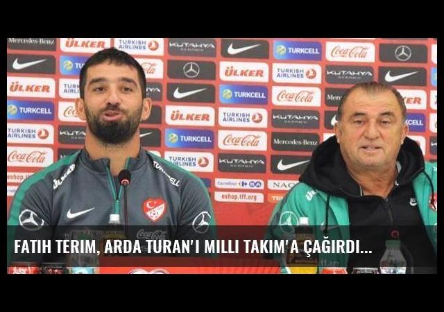 Fatih Terim, Arda Turan'ı Milli Takım'a Çağırdı
