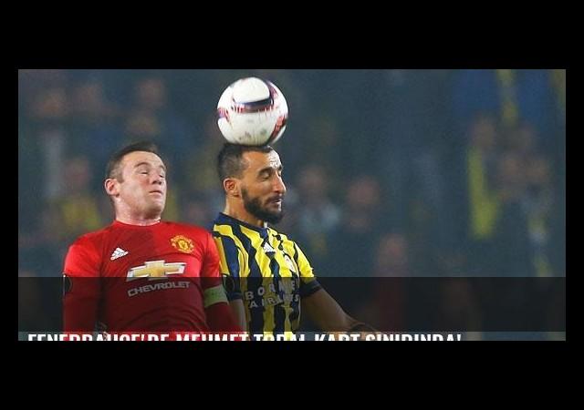 Fenerbahçe'de Mehmet Topal kart sınırında!