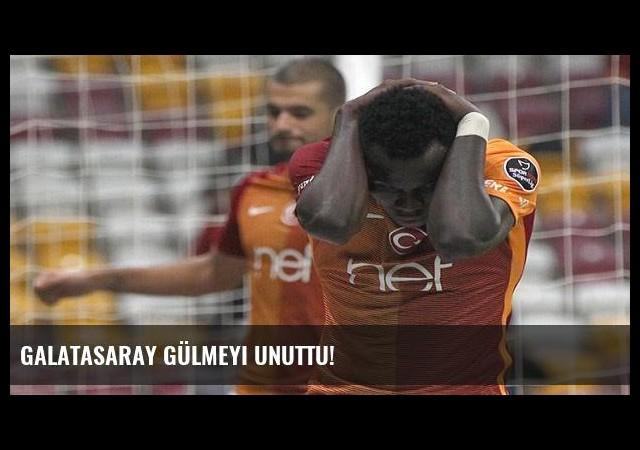 Galatasaray gülmeyi unuttu!