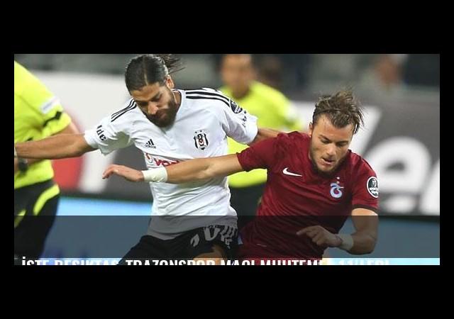 İşte Beşiktaş-Trazonspor maçı muhtemel 11'leri