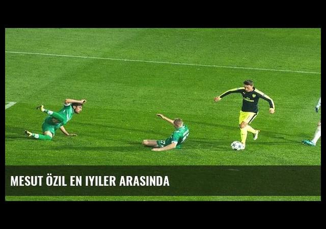 Mesut Özil en iyiler arasında