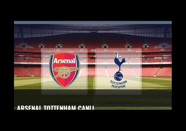 Arsenal Tottenham canlı