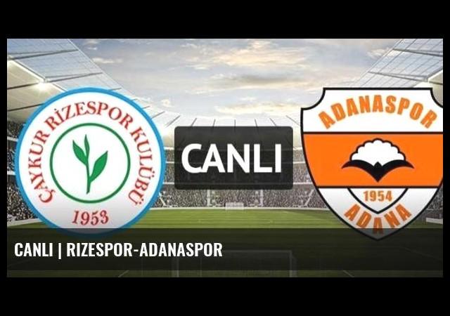 CANLI | Rizespor-Adanaspor