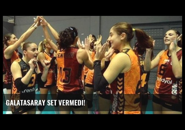 Galatasaray set vermedi!