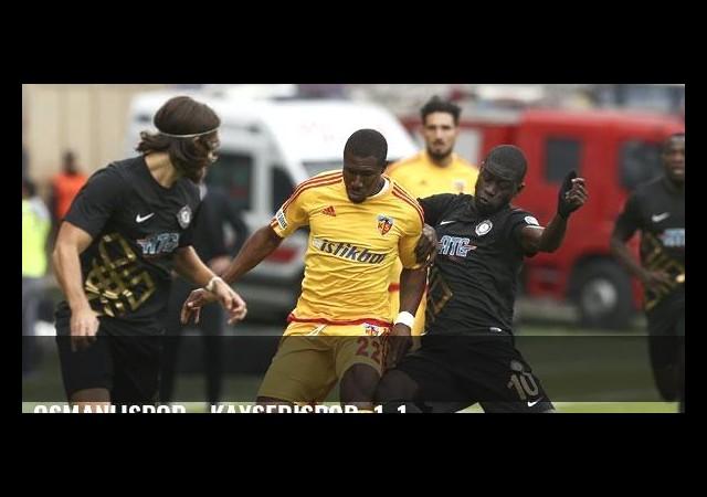 Osmanlıspor - Kayserispor: 1-1