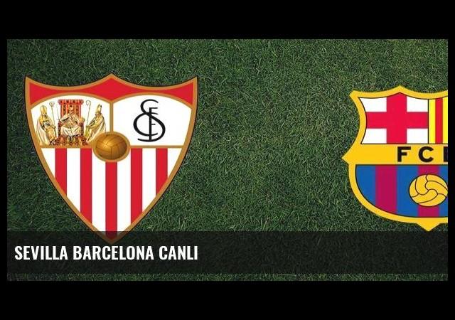 Sevilla Barcelona Canlı