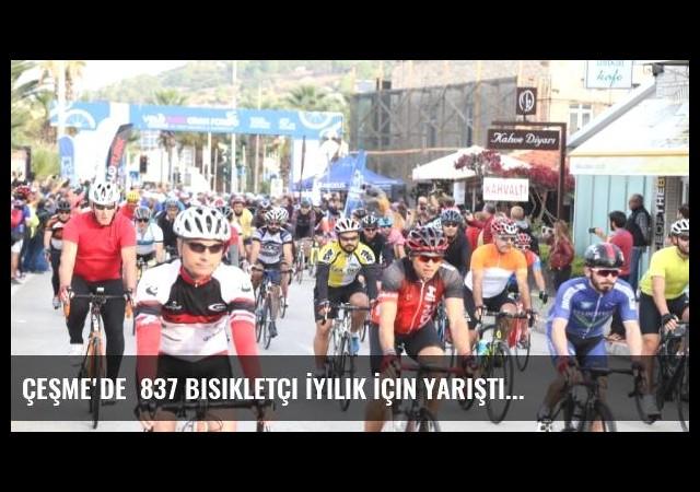 Çeşme'de  837 Bisikletçi İyilik İçin Yarıştı