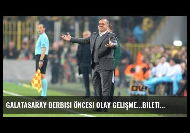 Galatasaray derbisi öncesi olay gelişme...Biletini aldı yine gidiyor
