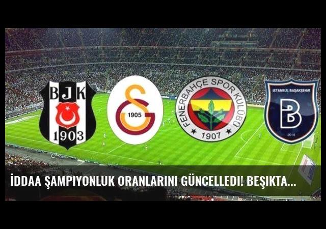 İddaa şampiyonluk oranlarını güncelledi! Beşiktaş, Galatasaray, Fenerbahçe...