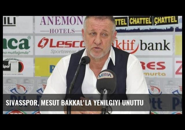 Sivasspor, Mesut Bakkal'la yenilgiyi unuttu