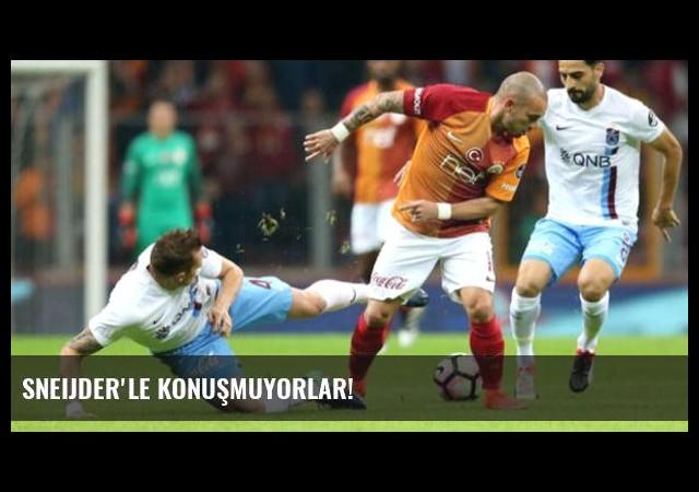 Sneijder'le konuşmuyorlar!