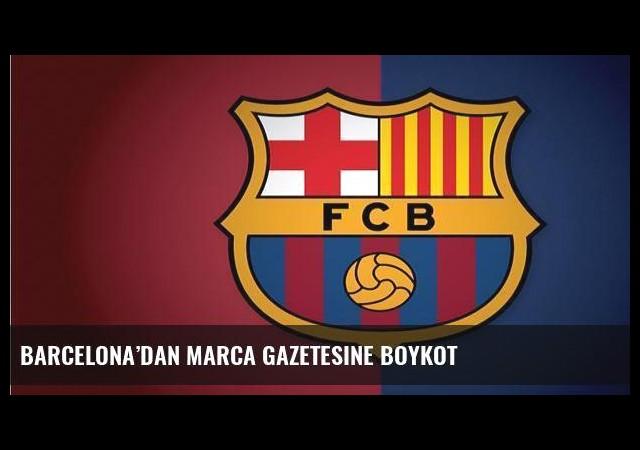 Barcelona'dan Marca gazetesine boykot
