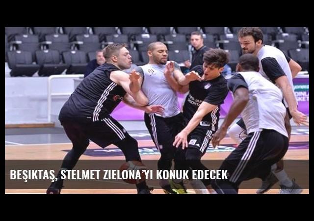Beşiktaş, Stelmet Zielona'yı konuk edecek