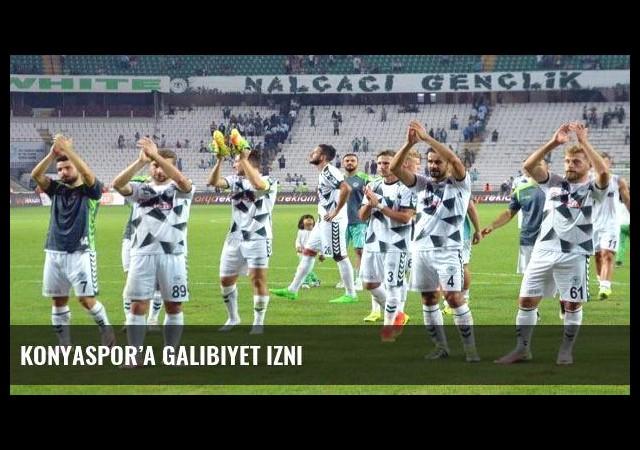 Konyaspor'a galibiyet izni