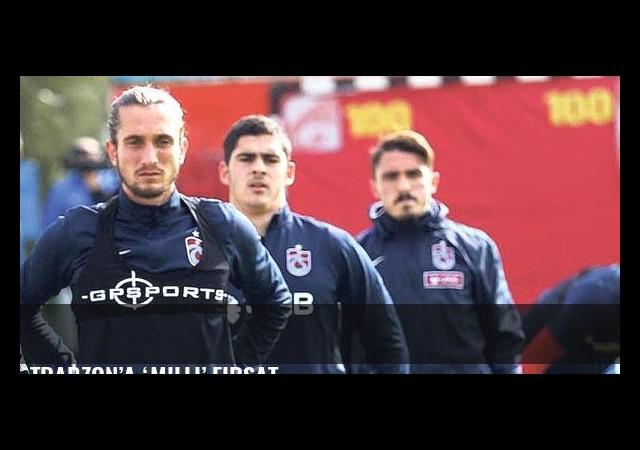 Trabzon'a 'milli' fırsat
