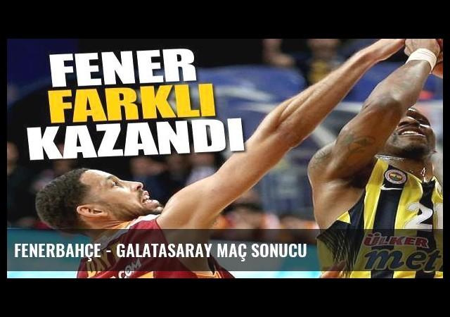 Fenerbahçe - Galatasaray maç sonucu