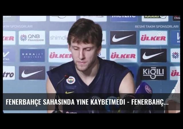 Fenerbahçe Sahasında Yine Kaybetmedi - Fenerbahçeli Basketbolcu Jan Vesely