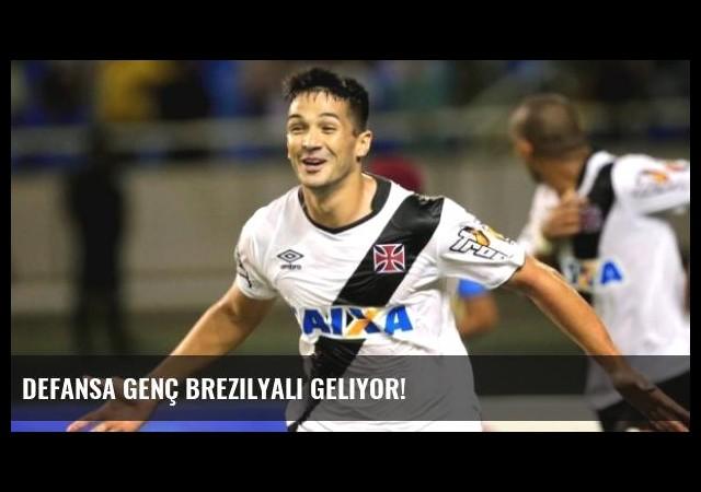 Defansa Genç Brezilyalı Geliyor!